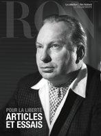 Pour la liberté : articles et essais