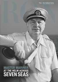 Master Mariner: Atthe Helm Across Seven Seas, Hardcover