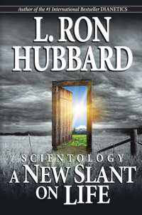 Scientology: A New Slant on Life, Paperback