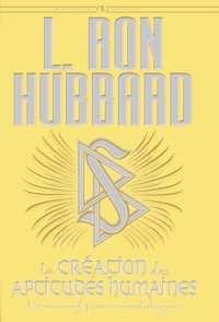 La création des aptitudes humaines, Livre relié