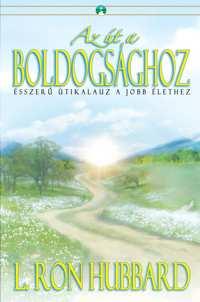 Könyv: Az út a boldogsághoz, Puhafedeles