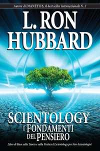 Scientology: I Fondamenti del Pensiero, Libro in brossura
