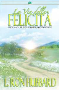 La Via della Felicità, Libro in brossura