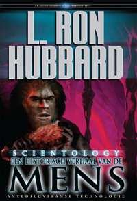 Scientology: Een Historisch Verhaal van de Mens, Gebonden