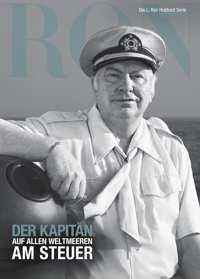 Der Kapitän: Auf allen Weltmeeren am Steuer, Gebunden