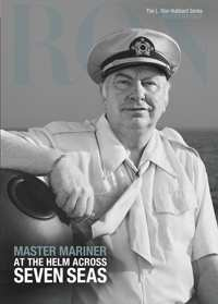 Master Mariner: At the Helm Across Seven Seas, Hardcover