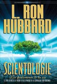 Scientologie : les fondements de la vie, Livre relié