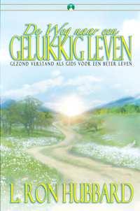 De Weg naar een Gelukkig Leven, Paperback