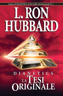 Dianetics: La Tesi Originale