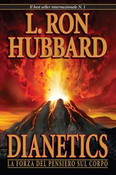 Dianetics: La Forza del Pensiero sul Corpo