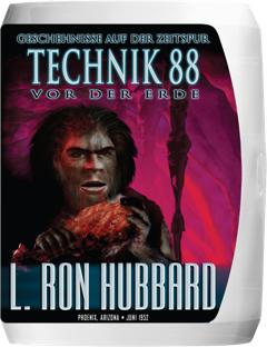 Technik 88: Geschehnisse auf der Zeitspur vor der Erde