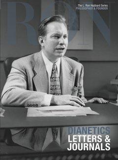 Dianetics: Letters & Journals