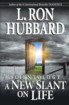 Scientology: ANew Slant onLife
