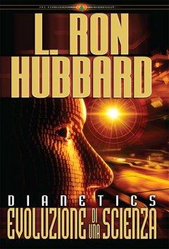 Dianetics: Evoluzione di una Scienza