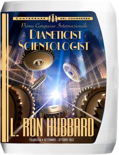 Primo Congresso Internazionale di Dianeticist e Scientologist