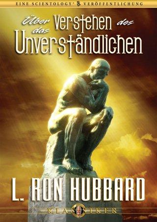 Über das Verstehen des Unverständlichen