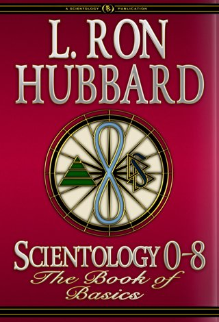 Scientology 0-8: The Book of Basics