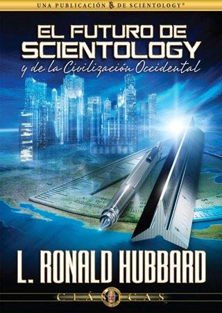 El futuro de Scientology y de la Civilización Occidental