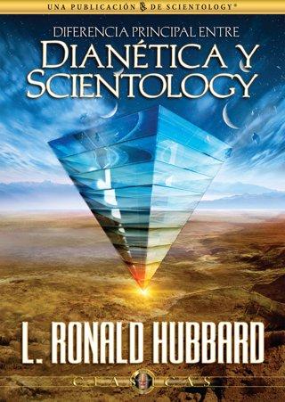 Diferencia Principal entre Dianética y Scientology