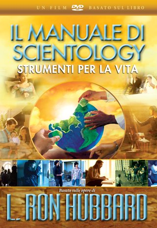 Il Manuale di Scientology: strumenti per la vita