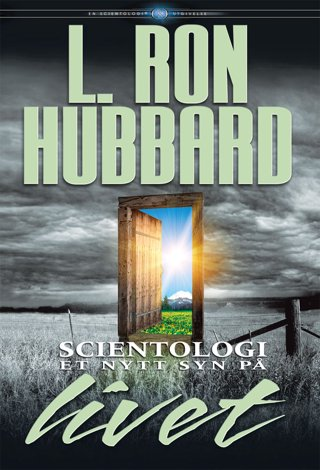 Scientologi: Et nytt syn på livet
