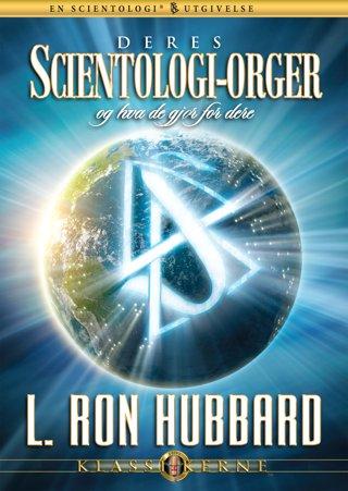 Deres Scientologi-orger og hva de gjør for dere