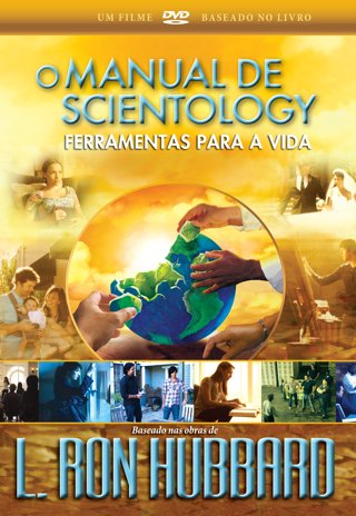 O Manual de Scientology: Ferramentas para a Vida
