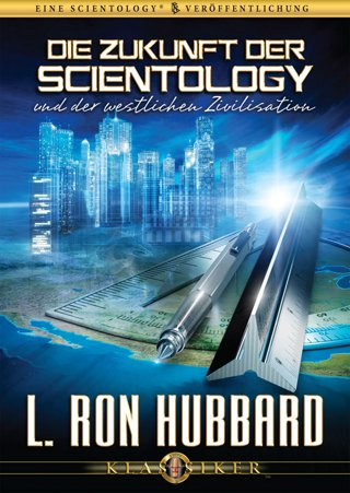 Die Zukunft der Scientology und der westlichen Zivilisation