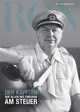 Der Kapitän: Auf allen Weltmeeren am Steuer