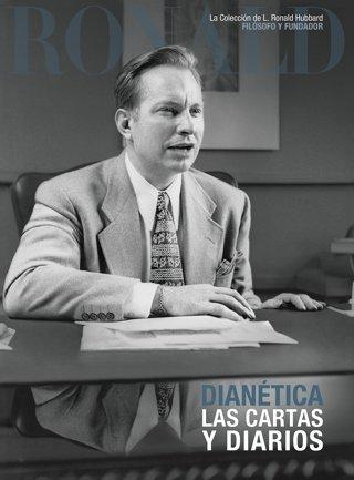 Dianetics: Las Cartas y Diarios
