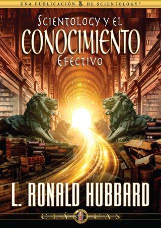 Scientology y el Conocimiento Efectivo