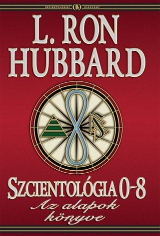 Szcientológia 0-8: Az alapok könyve