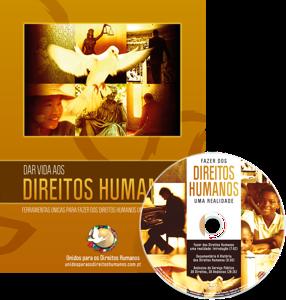 Kit Informativo de Fazer dos Direitos Humanos uma Realidade